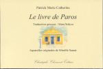 Patrick Marie Catherine, Le livre de Paros, poésie