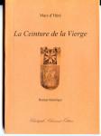 Marc d'Héré, La Ceinture de la Vierge, roman historique