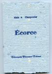 Alain A. Charpentier, Ecorce, poésie