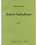Baptiste Bernard, Souris baladeuse, Poèmes