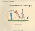 Bertrand Thomassin fait son cirque, album