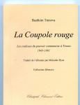 Bashkim Trenova, La Coupole rouge