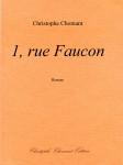 Christophe Chomant, 1 rue Faucon, roman