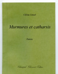 Céline Gouel, Murmures et catharsis