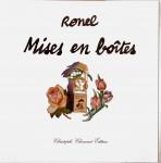 Christophe Ronel, Mises en boîtes, portfolio