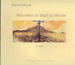 Daniel Mayar, Nouvelles du Bout du Monde, Peinture