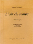 Laurent Contamin, L'air du temps, 11 monologues