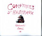 Michel Robakowski, Comptines d'Hanimaux, illustré par Christophe Ronel, portfolio