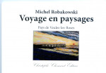 Michel Robakowski, Voyage en paysages, poésie