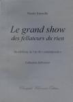 Nicole Esterolle, Le grand show des fellateurs du rien, Du nihilisme de l'art dit «contemporain»