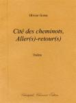 Olivier Gosse, Cité des cheminots, Aller(s)-retour(s), théâtre