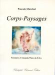 Pascale Marchal, Corps-Paysages, peintures d'Amanda Pinto da Silva