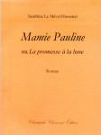Sandrine Le Mével Hussenet, Mamie Pauline ou La promesse à la lune