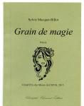 Sylvie Macquet-Billot, Grain de magie