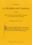[Anonyme]/Jean-François Kosta-Théfaine, Le Bestiaire de Cambrai (1260)