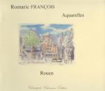 Romaric François, Rouen en aquarelles