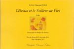 Sylvie Macquet-Billot, Célestin et le Veilleur de Vies, petit format A5