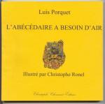 Luis Porquet, L'Abécédaire a besoin d'air