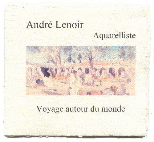 andr lenoir aquarelliste voyage autour du monde christophe chomant editeur boutique en ligne. Black Bedroom Furniture Sets. Home Design Ideas